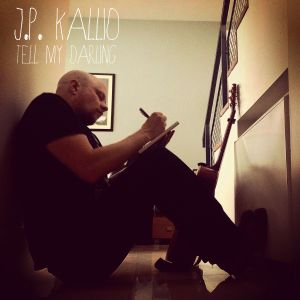 J. P. Kiallo Tell My Darling cover