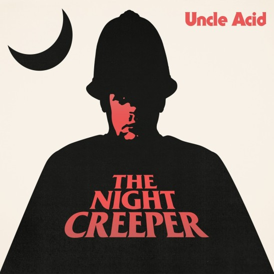 Uncle Acid Deadbeats Night Creeper review