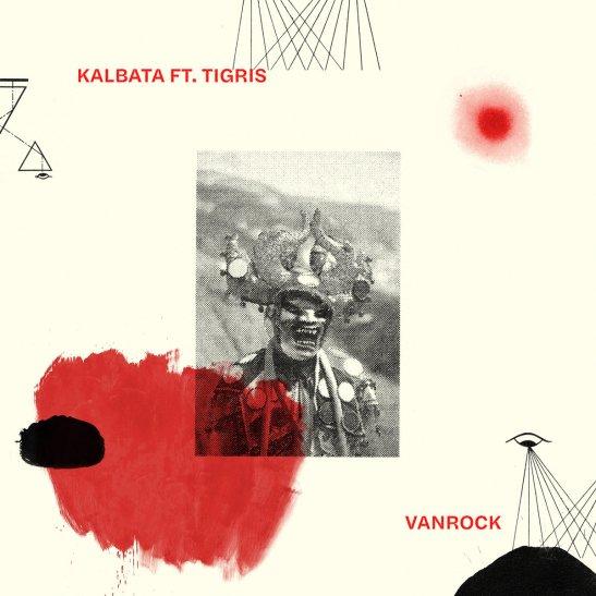Kalbata feat Tigris Vanrock album review