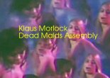 Klaus Morlock Dead Maids Assembly album review